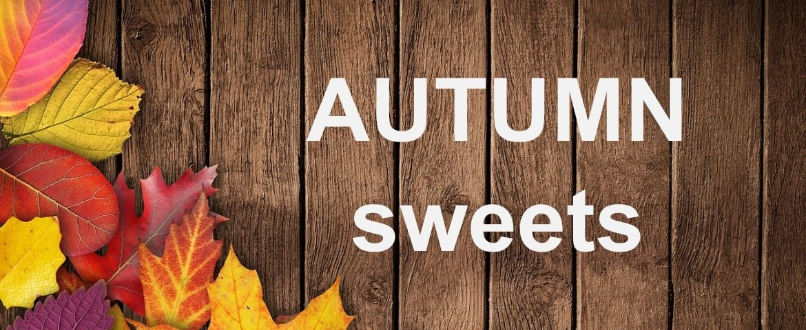 Autumn Sweets